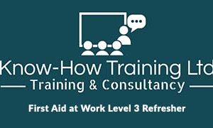 First Aid at Work Level 3 Refresher