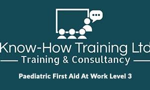 Paediatric First Aid At Work Level 3